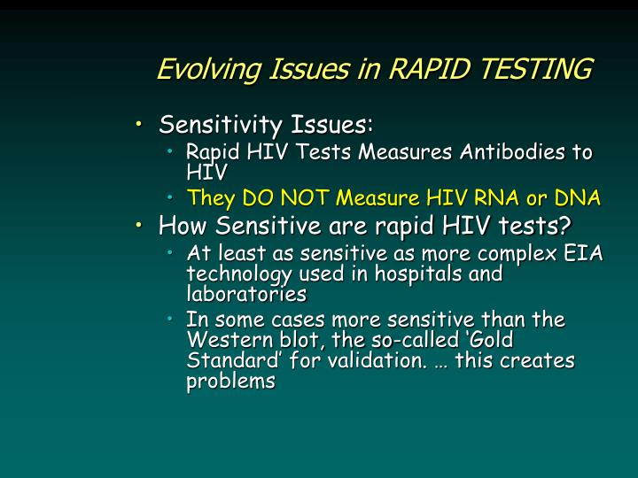 Evolving Issues in RAPID TESTING