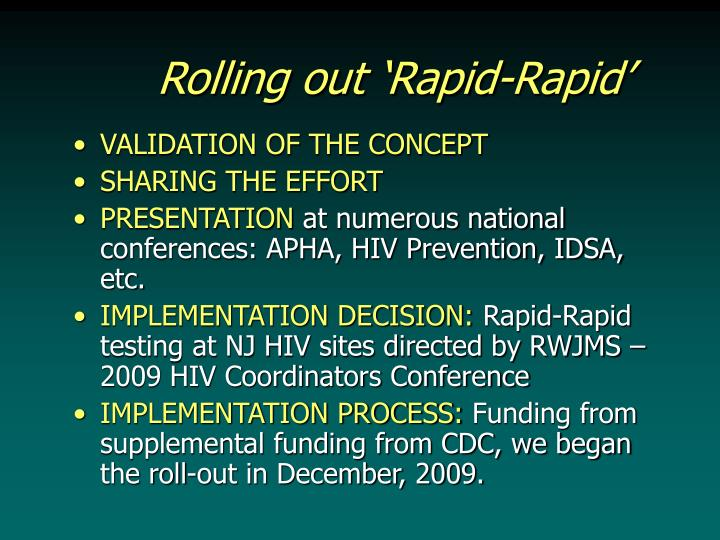Rolling out 'Rapid-Rapid'