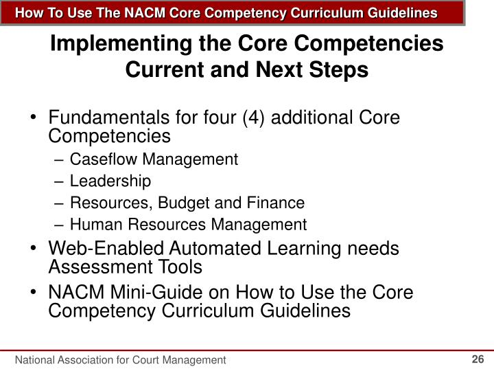 Implementing the Core Competencies Current and Next Steps
