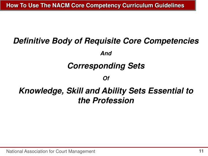 Definitive Body of Requisite Core Competencies