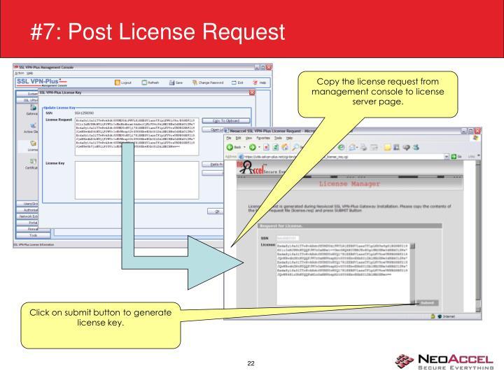 #7: Post License Request