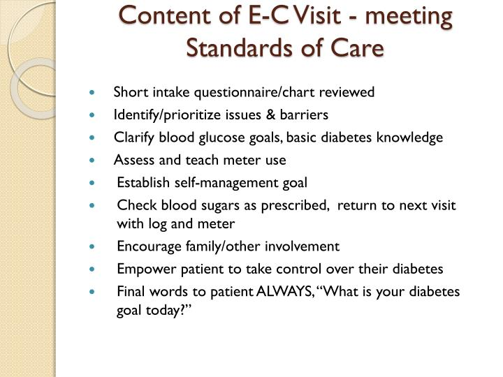Content of E-C Visit - meeting Standards of Care