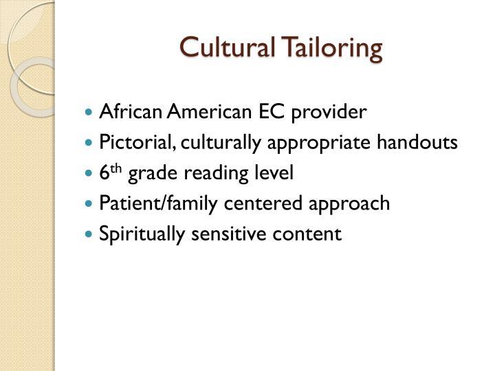 Cultural Tailoring