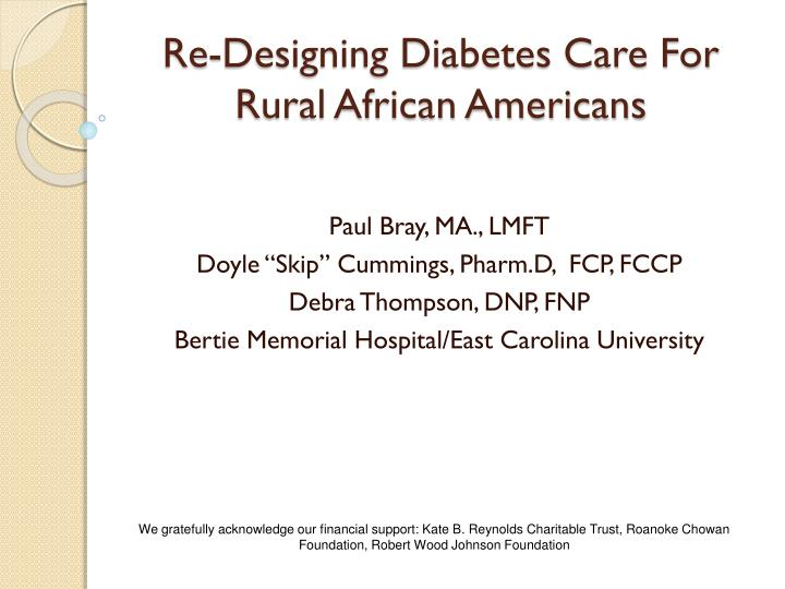 Re designing diabetes care for rural african americans
