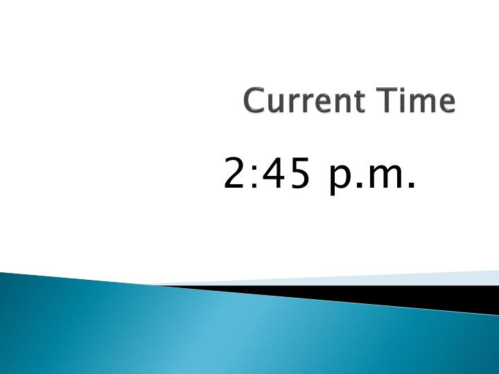 Current Time