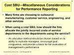 cost sbu miscellaneous considerations for performance reporting