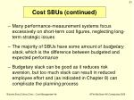 cost sbus continued