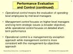 performance evaluation and control continued