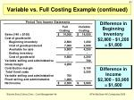 variable vs full costing example continued1