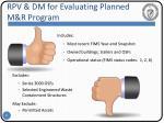 rpv dm for evaluating planned m r program