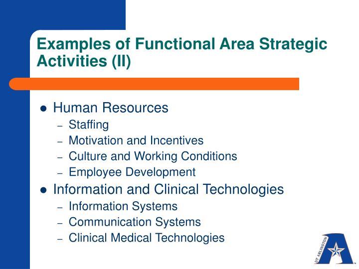 Examples of Functional Area Strategic Activities (II)