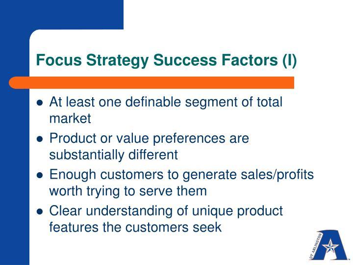 Focus Strategy Success Factors (I)