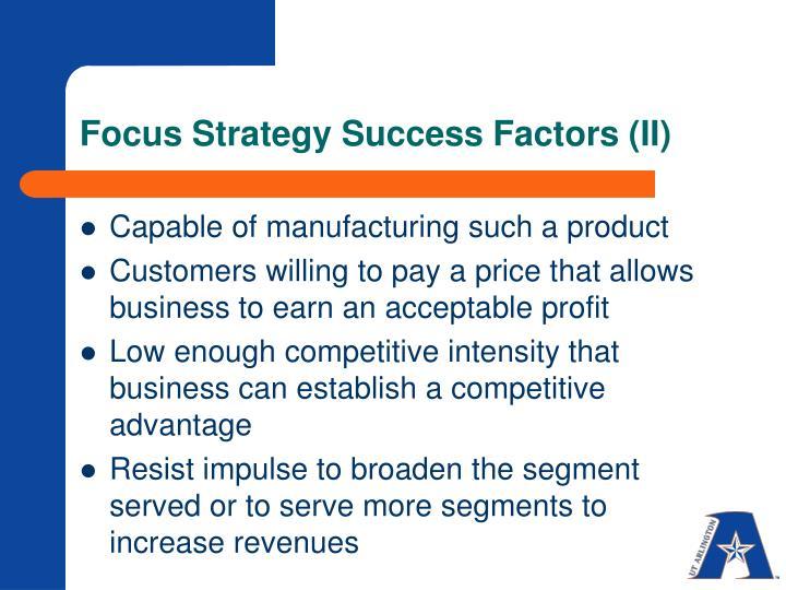 Focus Strategy Success Factors (II)
