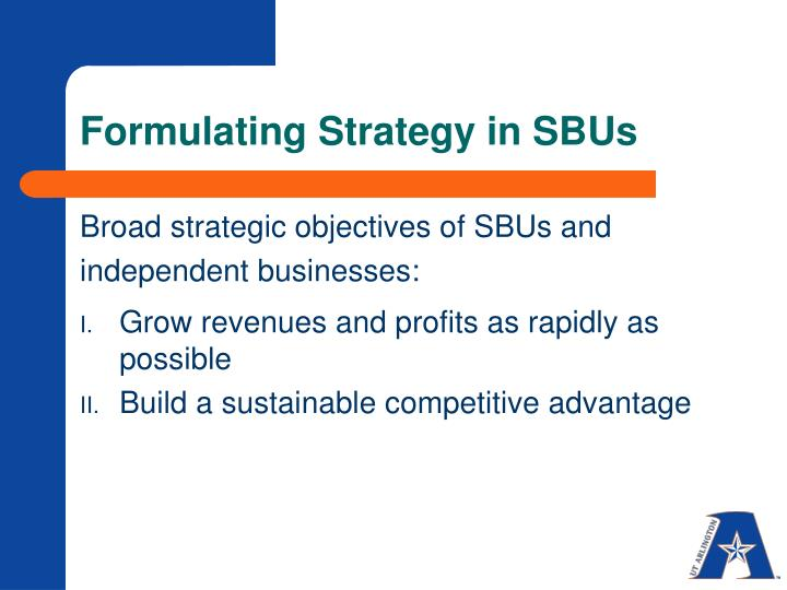 Formulating Strategy in SBUs