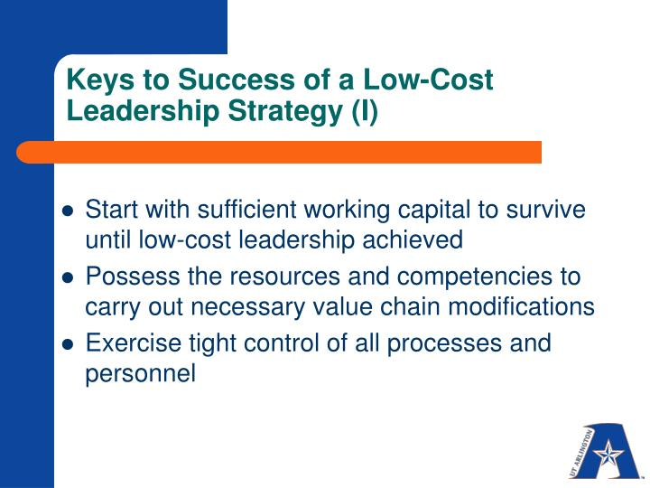 Keys to Success of a Low-Cost Leadership Strategy (I)