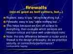 firewalls not as good as bolt cutters but