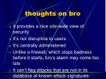 thoughts on bro