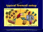 typical firewall setup