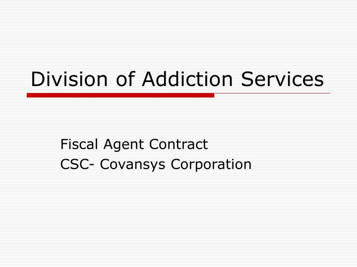division of addiction services