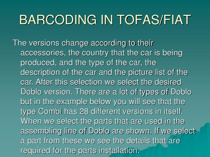 BARCODING IN TOFAS/FIAT