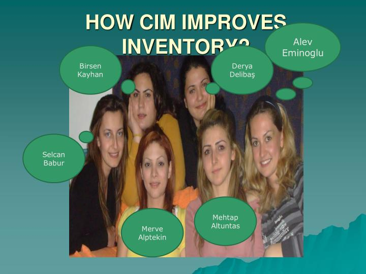 How cim improves inventory