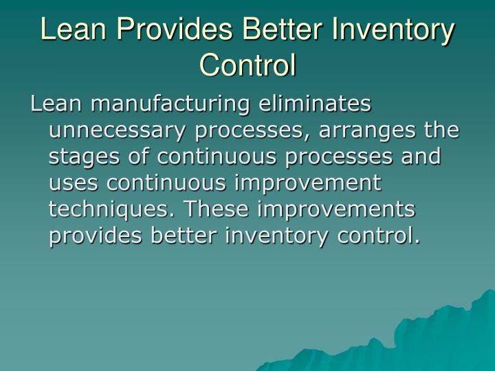 Lean Provides Better Inventory Control
