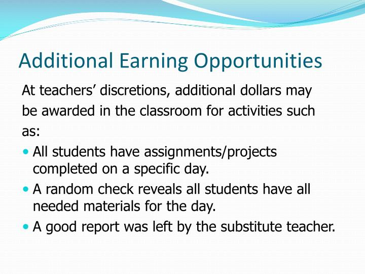 Additional Earning Opportunities