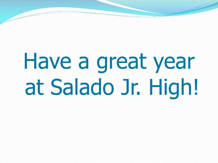 Have a great year at Salado Jr. High!