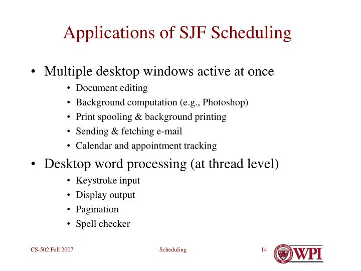 Applications of SJF Scheduling