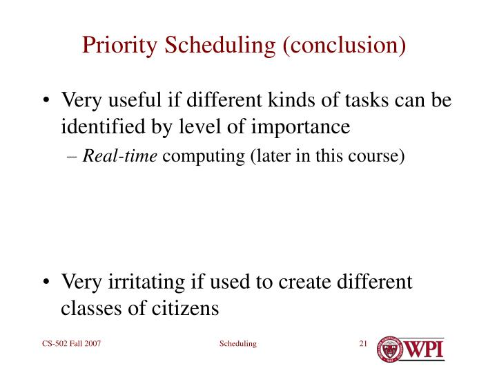 Priority Scheduling (conclusion)
