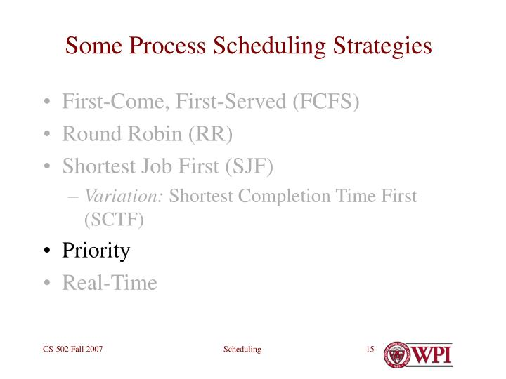 Some Process Scheduling Strategies