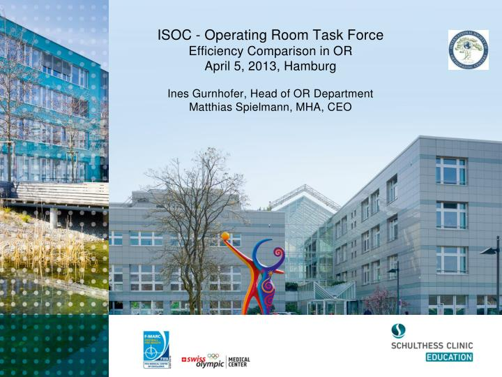 ISOC - Operating Room Task Force