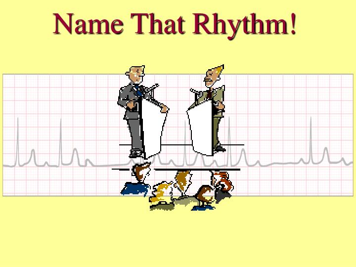 Name that rhythm