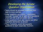 developing the survey question organization