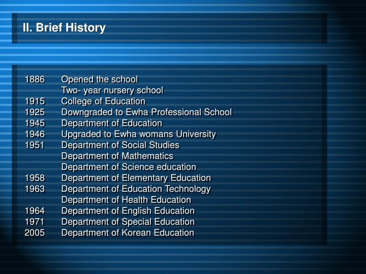 Ll. Brief History