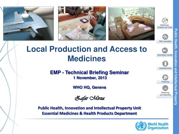 Local production and a ccess to medicines