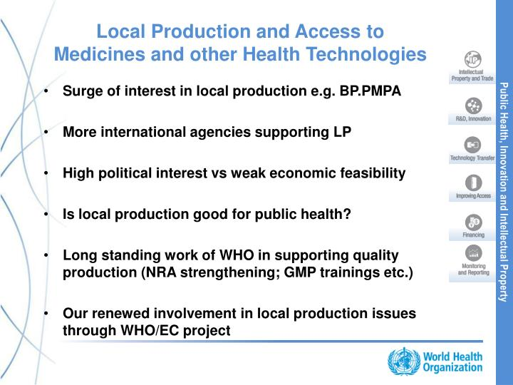 Local Production and Access to Medicines and other Health Technologies
