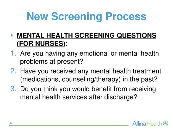 New Screening Process