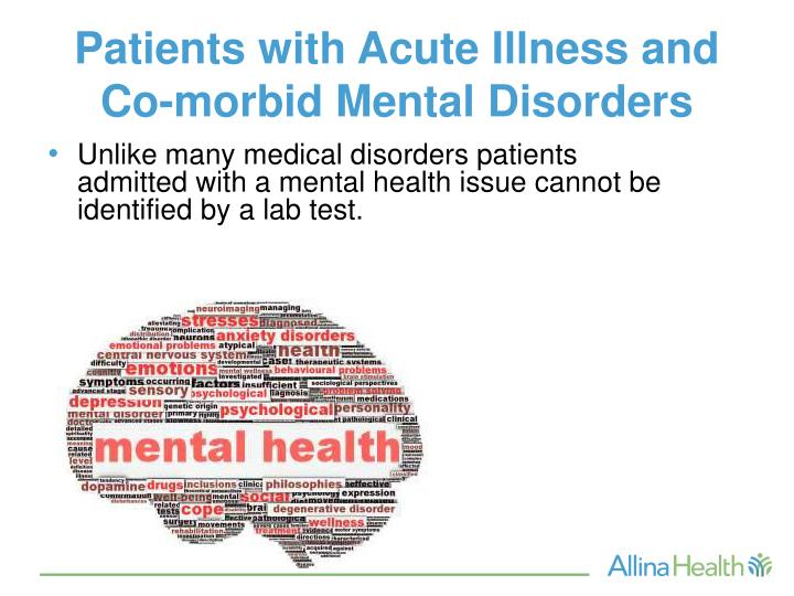 Patients with Acute Illness and Co-morbid Mental Disorders