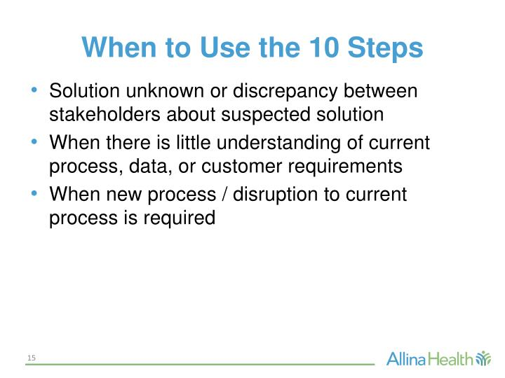 When to Use the 10 Steps