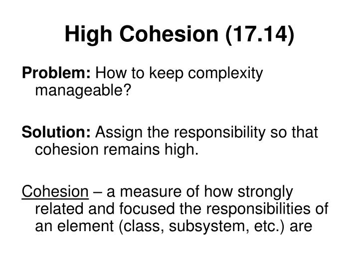 High Cohesion (17.14)