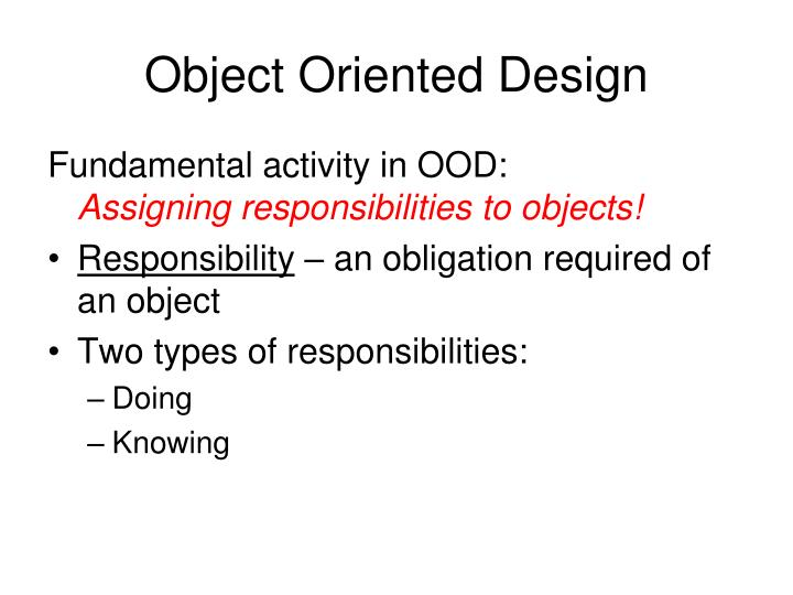 Object Oriented Design