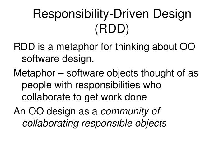 Responsibility-Driven Design (RDD)