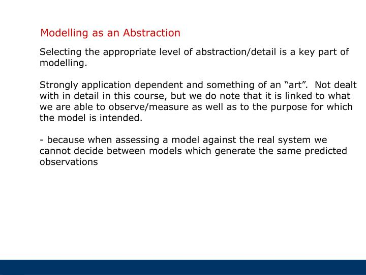 Modelling as an Abstraction
