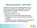 regeringsuppdrag i juni 2011