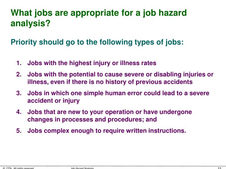 What jobs are appropriate for a job hazard analysis?