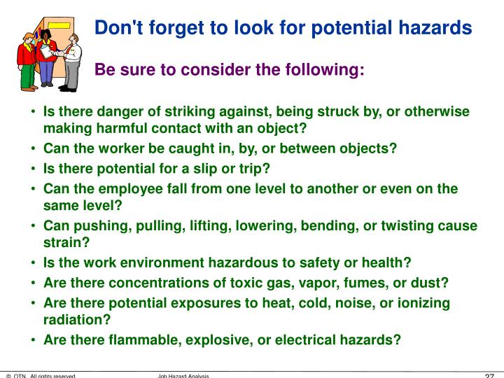 Don't forget to look for potential hazards