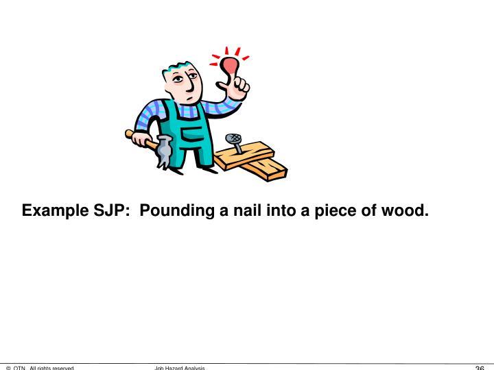 Example SJP: