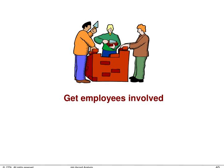 Get employees involved