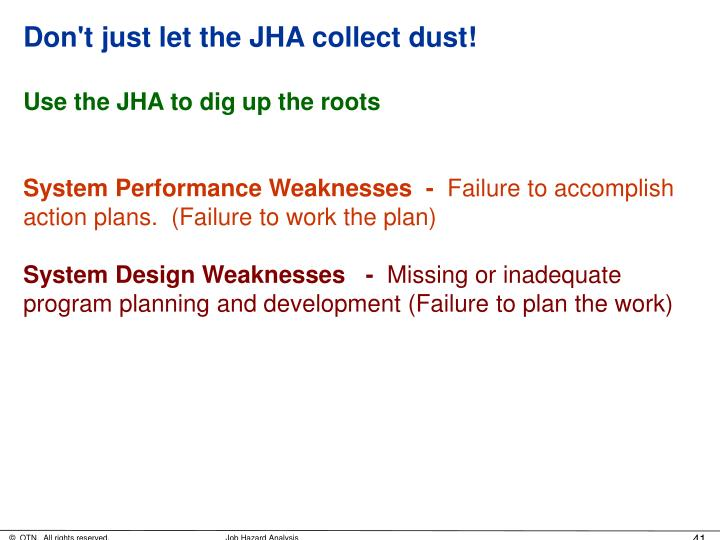 Don't just let the JHA collect dust!